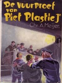Chr. A. Meijer - De vuurproef van Piet Plastic Jr.