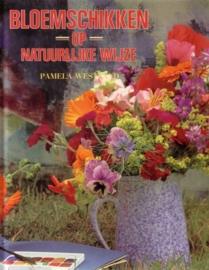 Pamela Westland - Bloemschikken op natuurlijke wijze