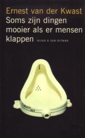 Ernest van der Kwast - Soms zijn dingen mooier als er mensen klappen