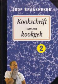 Joop Braakhekke - Kookschrift van een kookgek 2