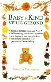Amanda Cochrane - Baby & kind veilig gezond