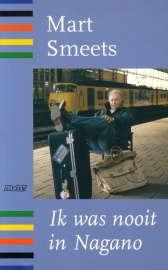 Mart Smeets - Ik was nooit in Nagano