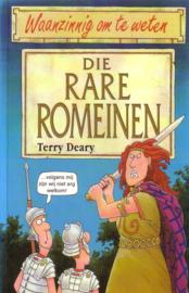 Waanzinnig om te weten: Terry Deary - Die rare Romeinen