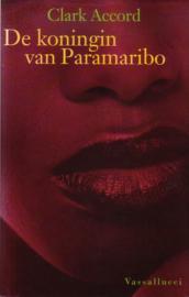 Clark Accord - De koningin van Paramaribo