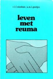 R.L.F. Nienhuis/A.M.L. Gootjes - Leven met reuma