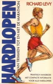 Richard Levy - Hardlopen: van trimmen tot en met de marathon