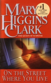 Mary Higgins Clark - On the Street Where You Live