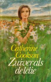 Catherine Cookson - Zuiver als de lelie
