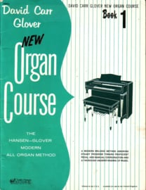 David Carr Glover - New Organ Course Book 1 + Book 2 [orgel] [EN]