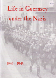 Dorothy Pickard Higgs - Life in Guernsey under the Nazis 1940 - 1945