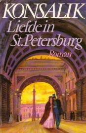 Heinz G. Konsalik - Liefde in St. Petersburg