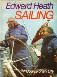 Edward Heath - Sailing: A Course of My Life