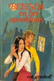 Cok Grashoff - Belinda en het spookhuis