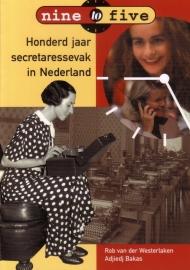 Nine to Five - Honderd jaar secretaressevak in Nederland