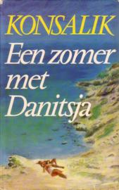 Heinz G. Konsalik - Een zomer met Danitsja