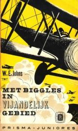 W.E. Johns - Met Biggles in vijandelijk gebied