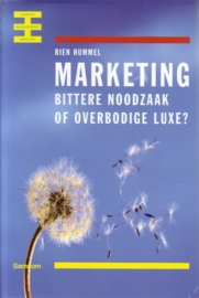 Rien Hummel - Marketing, bittere noodzaak of overbodige luxe?