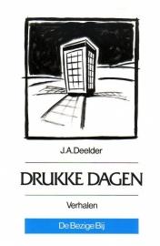 J.A. Deelder - Drukke dagen