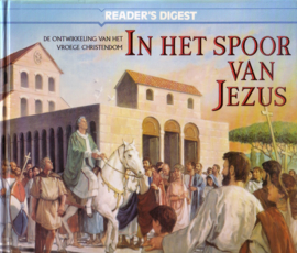 Reader`s Digest -  In het spoor van Jezus