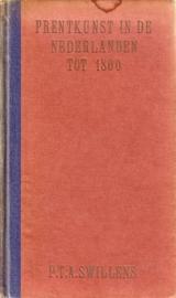 P.T.A. Swillens - Prentkunst in de Nederlanden tot 1800