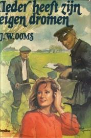 J.W. Ooms - Ieder heeft zijn eigen dromen [omnibus]