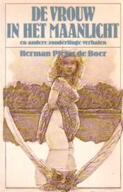 Herman Pieter de Boer - De vrouw in het maanlicht en andere zonderlinge verhalen