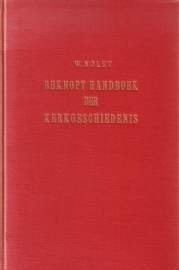 W. Nolet - Beknopt handboek der kerkgeschiedenis