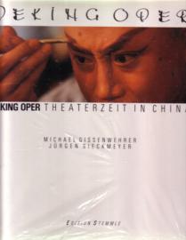 Peking Oper - Theaterzeit in China