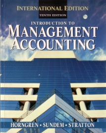 Introduction to Management Accounting [Tenth Edition]