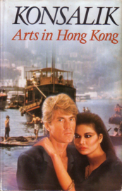 Heinz G. Konsalik - Arts in Hong Kong