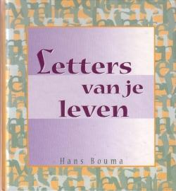 Hans Bouma - Letters van je leven