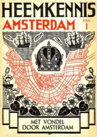 Heemkennis Amsterdam - deel I: Met Vondel door Amsterdam