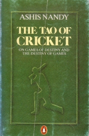 Ashis Nandy - The Tao of Cricket