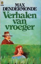 Max Dendermonde - Verhalen van vroeger