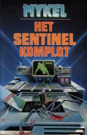 A.W. Mykel - Het Sentinel komplot