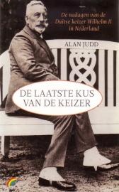 Alan Judd - De laatste kus van de keizer