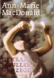 Ann-Marie MacDonald - Laten wij aanbidden + De kraaien zullen het zeggen