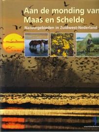 Aan de monding van Maas en Schelde - Natuurgebieden in Zuidwest-Nederland
