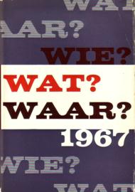 1967 - Wie? Wat? Waar?