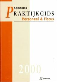 Praktijkgids Personeel & Fiscus 2000