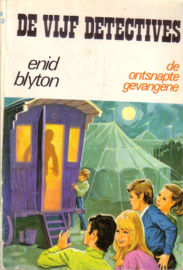 Enid Blyton - De Vijf Detectives: 13. De ontsnapte gevangene