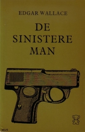 Edgar Wallace - De sinistere man