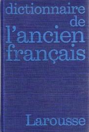 Larousse - Dictionnaire de l'ancien français