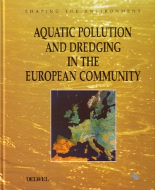 Shaping the Environment: Aquatic Pollution and Dredging in the European Community