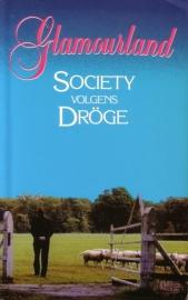 Glamourland - Society volgens Dröge