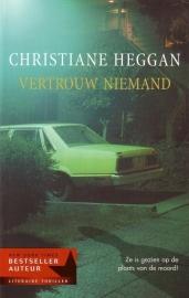 Christiane Heggan - Vertrouw niemand