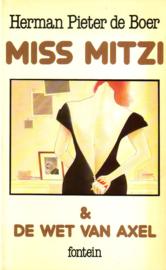 Herman Pieter de Boer - Miss Mitzi & De wet van Axel
