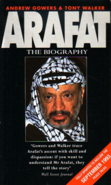 Andrew Gowers/Tony Walker - Arafat: The Biography