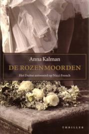 Anna Kalman - De rozenmoorden