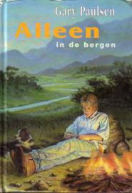 Gary Paulsen - Alleen in de bergen